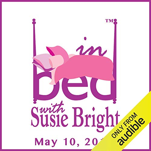 In Bed with Susie Bright 569: You're a Badass: In Bed with Jen Sincero audiobook cover art