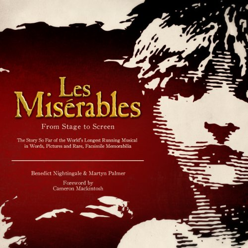Les Miserables - from Stage to Screen audiobook cover art