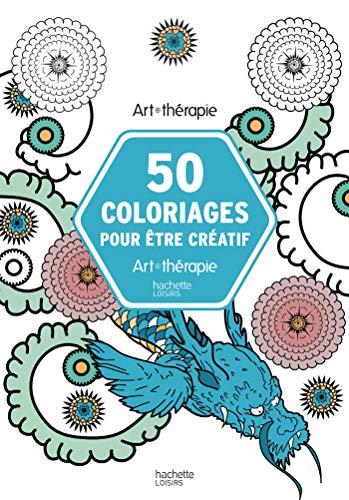 50 coloriages pour être créatif