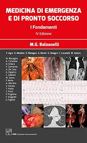 Medicina di emergenza e di pronto soccorso. I fondamenti: 2 volumi