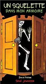 Un squelette dans mon armoire de David Pelham