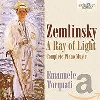 Zemlinsky: a Ray of Light