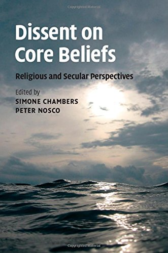 Dissent on Core Beliefs: Religious and Secular Perspectives (Ethikon Series in Comparative Ethics)