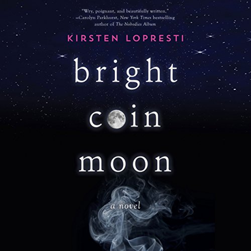 Bright Coin Moon audiobook cover art