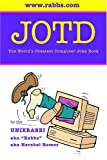 JOTD The World s Greatest Computer Joke Book