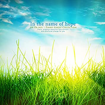 In the name of hope