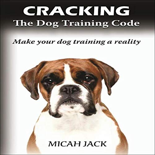 Cracking the Dog Training Code cover art