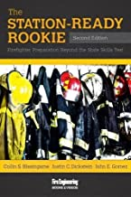 The Station-Ready Rookie: Firefighter Preparation Beyond the State Skills Test