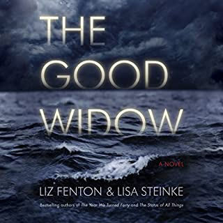 The Good Widow     A Novel              By:                                                                                                                                 Liz Fenton,                                                                                        Lisa Steinke                               Narrated by:                                                                                                                                 Dara Rosenberg                      Length: 9 hrs and 35 mins     23 ratings     Overall 3.9