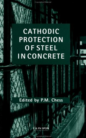 Cathodic Protection of Steel in Concrete (English Edition)
