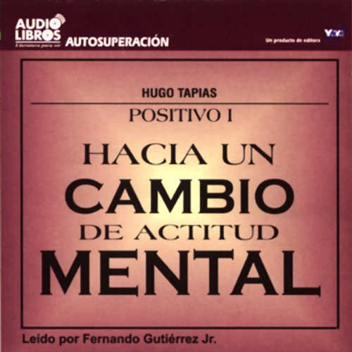 Hacia un Cambio de Actitud Mental [Towards a Change of Attitude] (Texto Completo) audiobook cover art