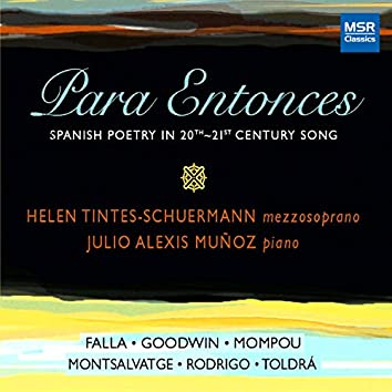 Para Entonces - Spanish Poetry in 20th and 21st Century Song