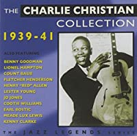 The Charlie Christian Collection 1939-41 by Charlie Christian (2013-10-01)