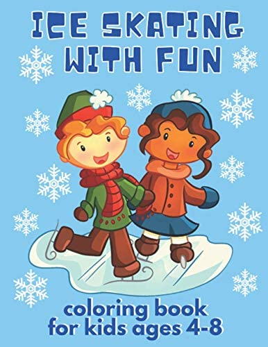 Ice Skating with Fun Coloring Book For Kids Ages 4 8 Perfect Gift for Christmas Holiday and product image