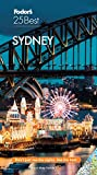 Fodor s Sydney 25 Best (Full-color Travel Guide)