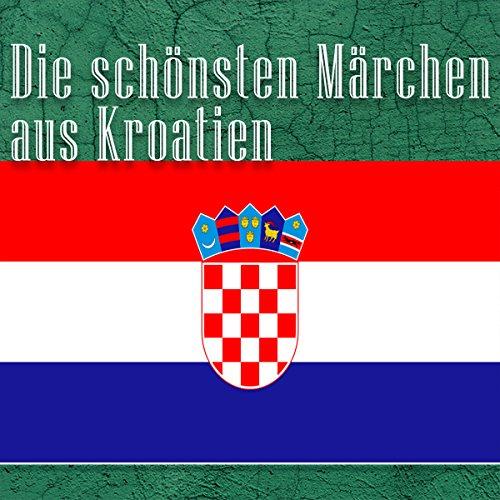 Die schönsten Märchen aus Kroatien Titelbild