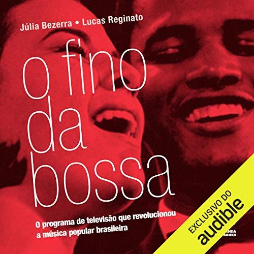 O Fino da Bossa [Portuguese Edition]  By  cover art
