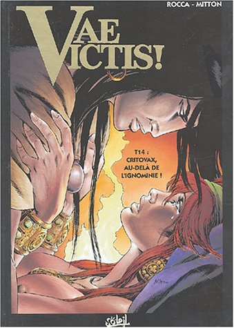 Vae Victis, tome 14 : Critovax, au-delà de l'ignominie