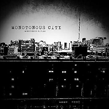 Monotonous City