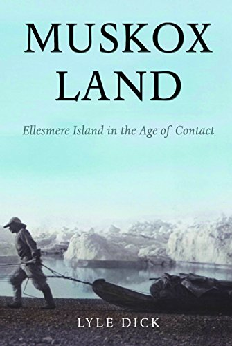Muskox Land: Ellesmere Island in the Age of Contact (Parks and Heritage Series, Band 5)