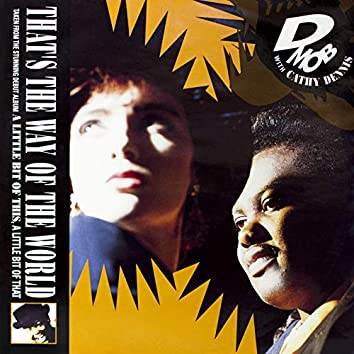 That's The Way of The World (with Cathy Dennis)