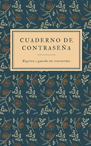 Cuaderno De Contraseña : Registra Y Guarda Tus Contraseñas: Libro de Registro De Contraseña De Internet, Formato práctico 12,7 x 20,32 cm, 90 paginas