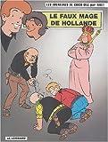 Chick Bill, tome 66 - Le Faux mage de hollande