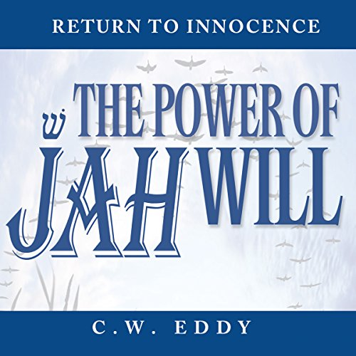 The Power of Jah Will audiobook cover art