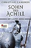 Der Lange Krieg: Sohn des Achill (Die Perserkriege 1) (German Edition)