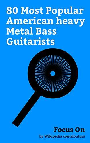 Focus On: 80 Most Popular American heavy Metal Bass ...