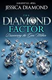 The Diamond Factor: Discovering The Gem Within (English Edition)