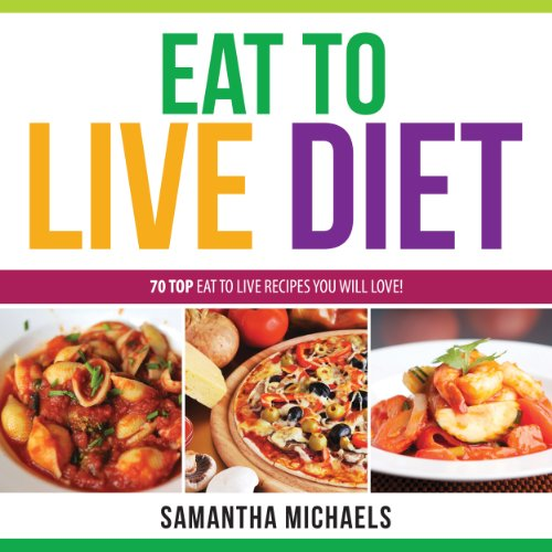 Eat to Live Diet Reloaded audiobook cover art