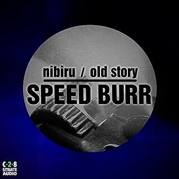 Nibiru / Old Story