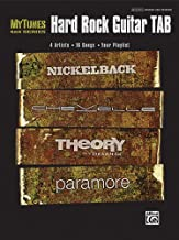 MyTunes Hard Rock Guitar TAB: 4 Artists * 16 Songs * Your Playlist: Nickelback, Chevelle, Theory of a Deadman, Paramore (M...