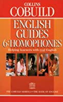 Homophones (Bk.6) (Collins Cobuild English guides)
