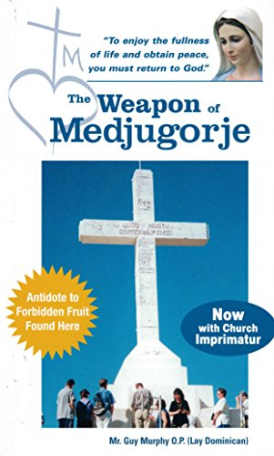 The Weapon of Medjugorje (English Edition)