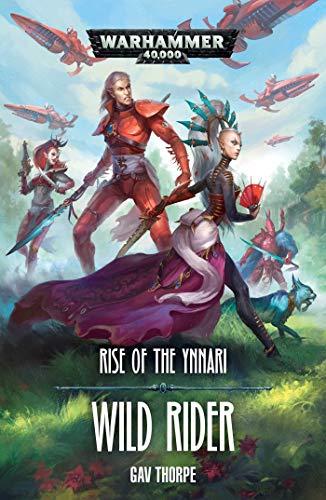 Rise Of The Ynnari/wild Rider Vol. 2