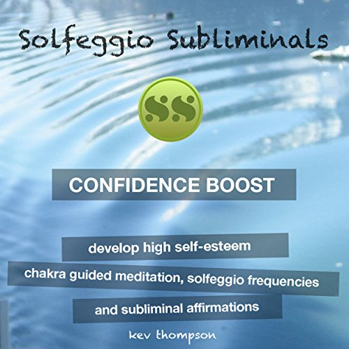 Confidence Boost - Develop High Self-Esteem audiobook cover art