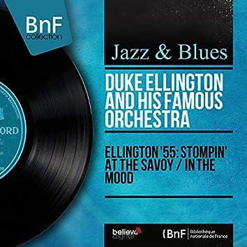 Ellington '55: Stompin' at the Savoy / In the Mood (Mono Version)