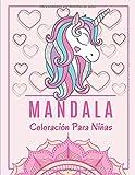 Mandala Coloración Para Niñas: Libro de colorear para niñas | Mandalas para colorear niños |...