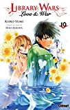 Library wars - Love and War - Tome 10 - Format Kindle - 9782331039140 - 4,99 €