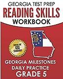 GEORGIA TEST PREP Reading Skills Workbook Georgia Milestones Daily Practice Grade 5: Preparation for the Georgia Milestones English Language Arts Tests
