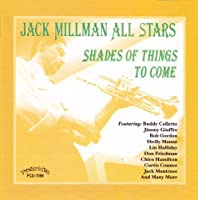 Shades of Things to Come by JACK MILLMAN (2002-08-13)