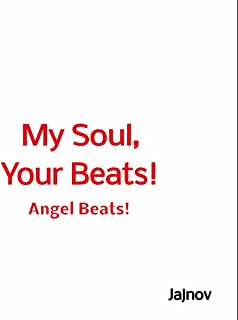 My Soul, Your Beats! - Angel Beats! Opening