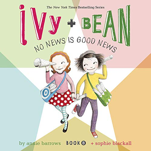 Ivy & Bean No News Is Good News (Book 8) cover art