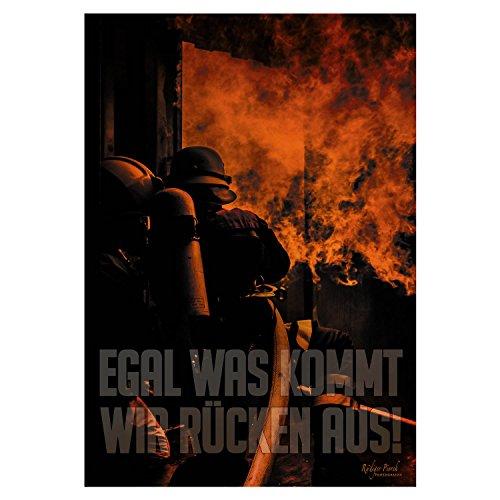 FIRE & FIGHT Streetwear Feuerwehr Poster EGAL was KOMMT Wandbild Hochformat 70 x 100 cm
