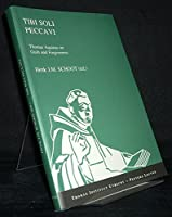 Tibi Soli Peccavi: Thomas Aquinas on Guilt and Forgiveness: a Collection of Studies Presented at the First Congress of the Thomas Instituut Te Utrecht, December 13-15, 1995. (Publications of the Thomas Instituut Utrecht)