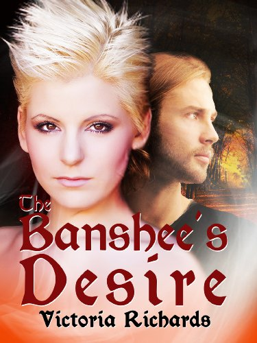 The Banshees Desire The Banshees Embrace Trilogy 2 By Victoria Richards