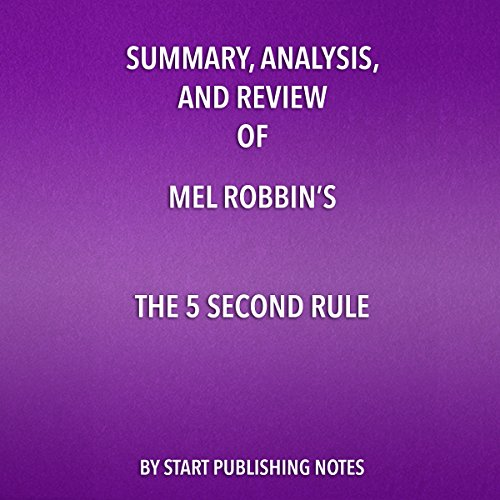 Summary, Analysis, and Review of Mel Robbins's 'The 5 Second Rule'  By  cover art
