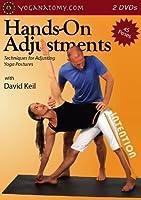 Hands-on Adjustments: Techniques for Adjusting Yoga Postures